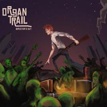 Box art for the game Organ Trail: Director's Cut